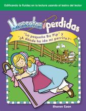 "Mascotas perdidas (Lost Pets): La pequeña Bo Pip y ""¿A dónde ha ido my perrito?"" (""Little Bo Peep"" and ""Where Has My Little Dog Gone?"")"