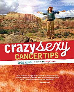 Crazy Sexy Cancer Tips Book