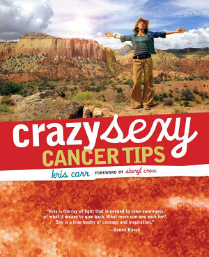 Crazy Sexy Cancer Tips PDF
