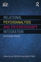 Relational Psychoanalysis and Psychotherapy Integration PDF
