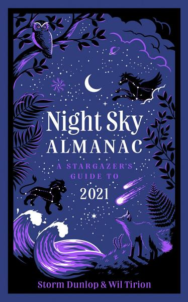 Download Night Sky Almanac 2021  A stargazer   s guide Book
