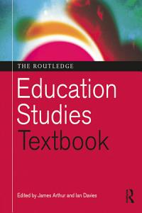 The Routledge Education Studies Textbook PDF