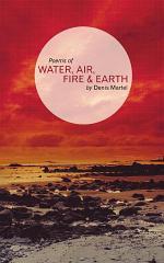 Water; Air; Fire & Earth