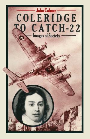 Coleridge To  catch 22