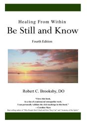 Healing from Within Be Still and Know PDF
