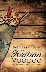 Understanding Haitian Voodoo