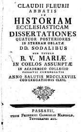 In historiam Ecclesiasticam: dissertationes 4 posteriores