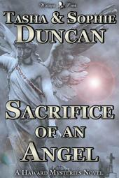Sacrifice of an Angel (Haward Mysteries #1)