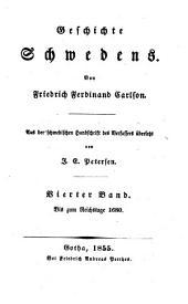 Geschichte Schwedens: Bis zum Reichstage 1680, Band 4