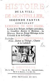Histoire de la ville de Montpellier: Volume2