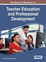 Handbook of Research on Teacher Education and Professional Development PDF