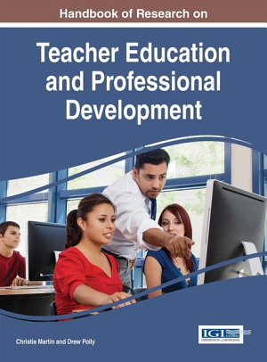 Handbook of Research on Teacher Education and Professional Development PDF