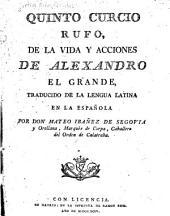 Quinto Curcio Rufo, De la vida y acciones de Alexandro el Grande
