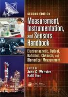 Measurement  Instrumentation  and Sensors Handbook  Second Edition PDF