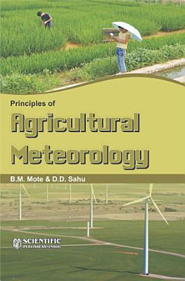 Principles Of Agricultural Meteorology