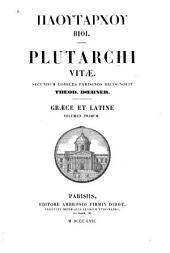 Plutarchi Vitae: Τόμος 1