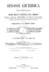 Sinossi giuridica: raccolta ordinata di giurisprudenza, dottrina e bibliografia in materia civile, commerciale, penale, amministrativa, finanziaria, ecc