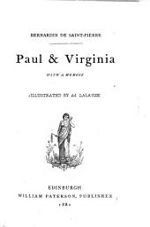 Paul & Virginia, with a Memoir