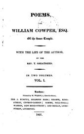 Poems. by William Cowper. With the life of the author by T. Greatheed