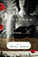 What Happened to Anna K  PDF