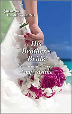 His Brother s Bride