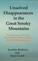 Unsolved Disappearances in the Great Smoky Mountains PDF
