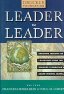 Leader to Leader  LTL   Enduring Insights on Leadership from the Drucker Foundation s Award Winning Journal PDF
