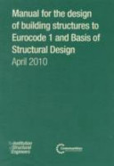 Manual For The Design Of Building Structures To Eurocode 1 And Basis Of Structural Design Book PDF