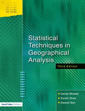 Statistical Techniques in Geographical Analysis: Edition 3