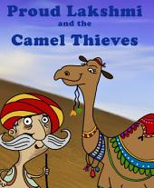 Proud Lakshmi and the Camel Thieves