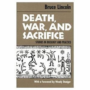 Death, War, and Sacrifice