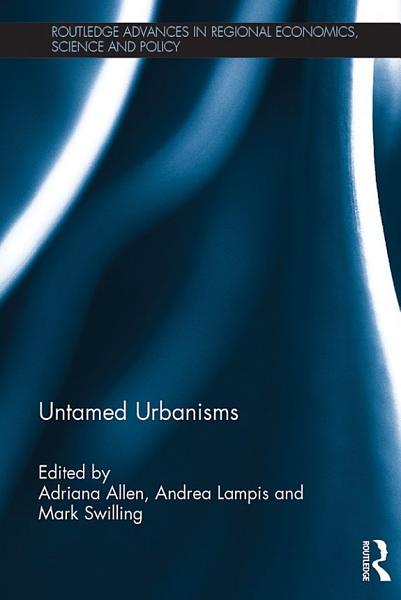 Download Untamed Urbanisms  Open Access  Book