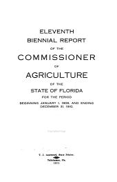 Biennial Report of the Department of Agriculture. State of Florida: Volume 11