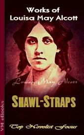 Shawl-Straps: Top Novelist Focus