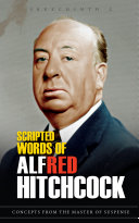 Scripted Words of Alfred Hitchcock