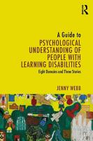 A Guide to Psychological Understanding of People with Learning Disabilities PDF