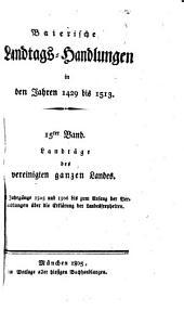 Baierische Landtags-Handlungen in den Jahren 1429 bis 1513: Bände 1429-1513