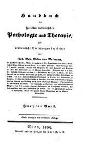 Handbuch der speciellen medicinischen Pathologie und Therapie: für akademische Vorlesungen, Band 2