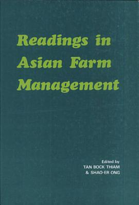 Readings in Asian Farm Management
