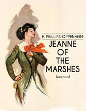 Jeanne of the Marshes: Illustrated