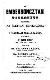 Az emberboncztan tankönyve tekintettel az élettani indokolásra s a gyakorlati alkalmazásra (etc.)
