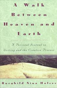 A Walk Between Heaven and Earth