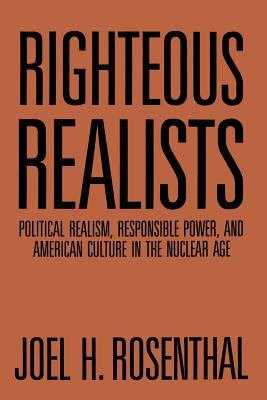 Righteous Realists