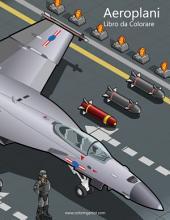 Aeroplani Libro da Colorare 1