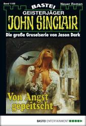 John Sinclair - Folge 1165: Von Angst gepeitscht