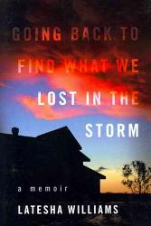 Going Back To Find What We Lost In The Storm Book PDF