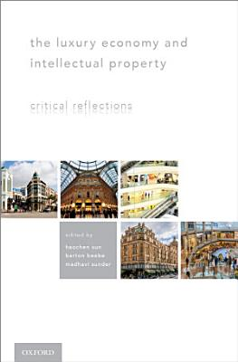 The Luxury Economy and Intellectual Property PDF