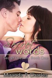 Secret Words (A Steamy Contemporary Romance)