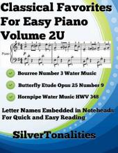 Classical Favorites for Easy Piano Volume 2 U