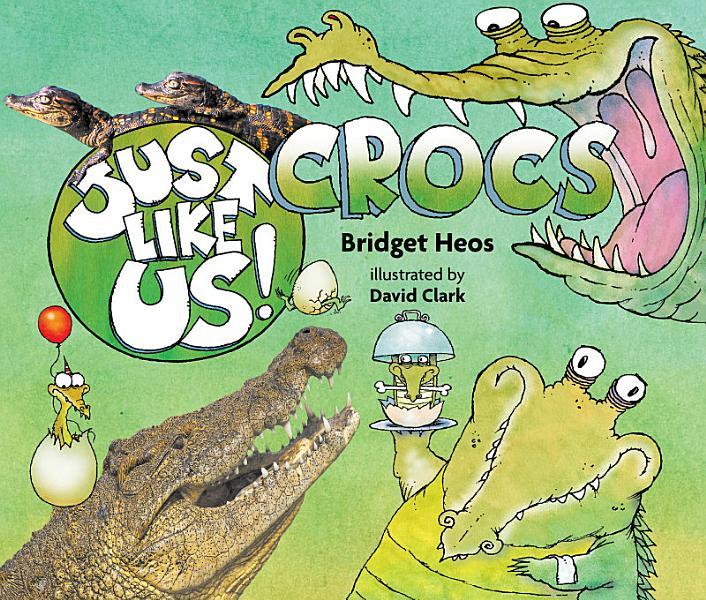 Download Just Like Us  Crocs Book